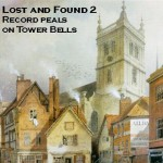 Lost and Found 2: Record Peals on Tower Bells