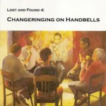 Lost and Found 4: Changeringing on Handbells